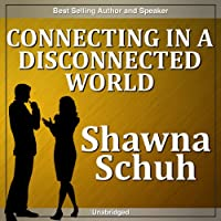 Connecting in a Disconnected World audio book