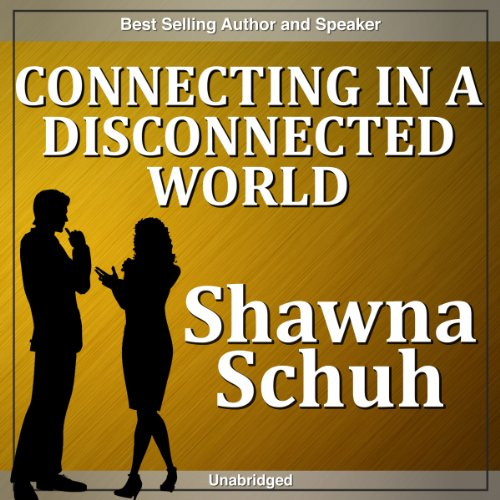 Connecting in a Disconnected World audiobook cover art