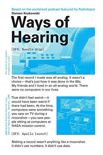 Ways Of Hearing (The MIT Press)