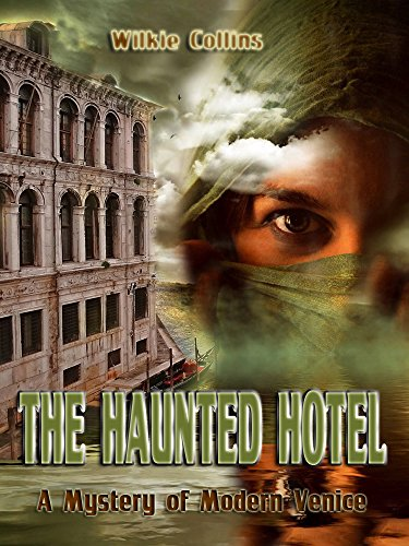 Download The Haunted Hotel : A Mystery of Modern Venice (Illustrated) (English Edition) B00U2GYPM6