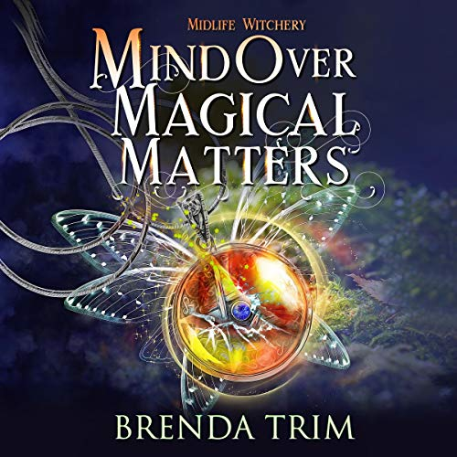 Mind Over Magical Matters cover art