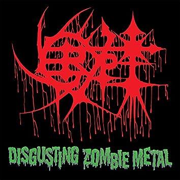Disgusting Zombie Metal