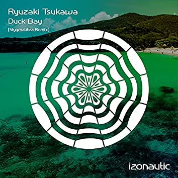 Duck Bay (Stygmalibra Remix)