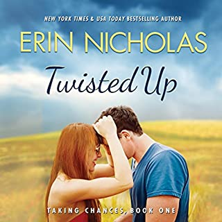 Twisted Up     Taking Chances, Book 1              By:                                                                                                                                 Erin Nicholas                               Narrated by:                                                                                                                                 Kate Rudd                      Length: 9 hrs and 26 mins     355 ratings     Overall 4.4