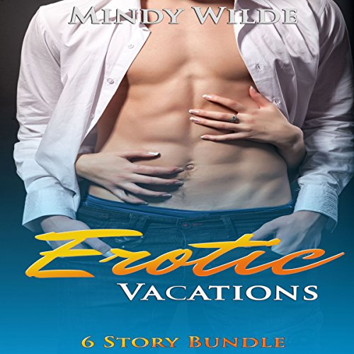Erotic Vacations Double Omnibus Audiobook By Mindy Wilde cover art