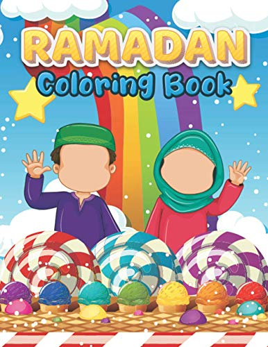 Ramadan Coloring Book: Easy & Fun Coloring Book For Young Children Preschool And Toddlers - Idea For Ramadan To Celebrate The Holy Month