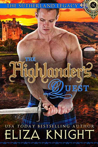 The Highlander's Quest: A Sutherland Legacy Novella (The Sutherland Legacy Book 0) (English Edition)