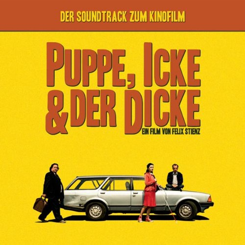 Puppe,Icke & der Dicke