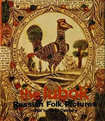 The Lubok: Russian Folk Pictures 17th-19th century