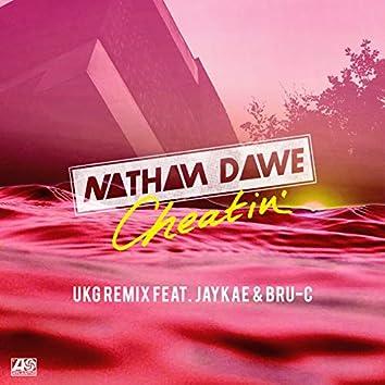 Cheatin' (feat. MALIKA, Jaykae & Bru - C) [UKG Remix]