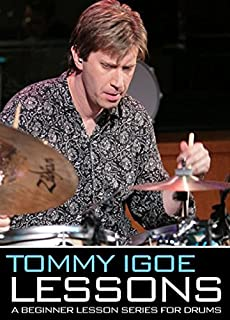Tommy Igoe: A Beginner Lesson Series for Drums [Instant Access]
