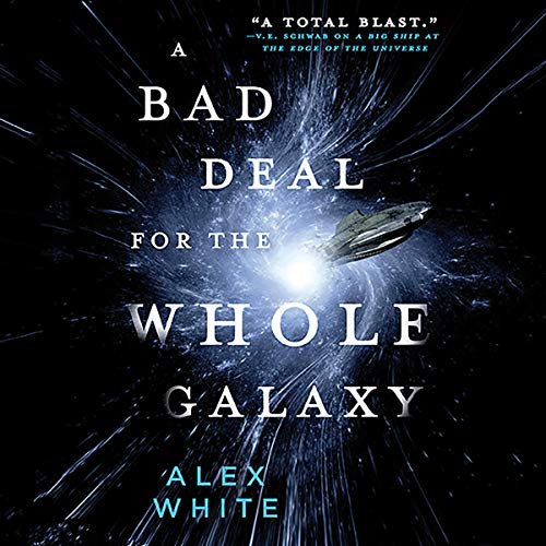A Bad Deal for the Whole Galaxy cover art
