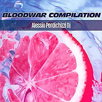Bloodwar Compilation