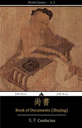 Book of Documents (Shujing): Classic of History (Chinese Edition) by Confucius(2013-12-18)