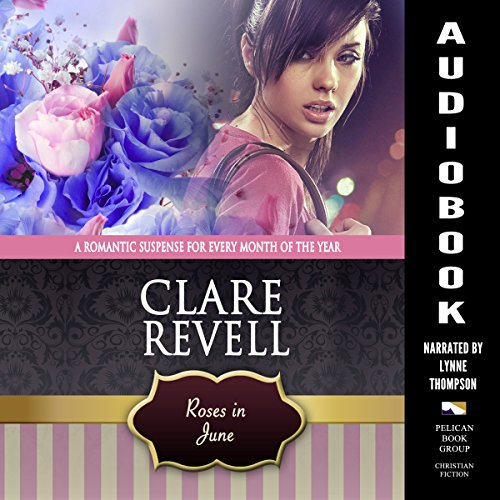 Roses in June: A Romantic Suspense for Every Month of the Year audiobook cover art