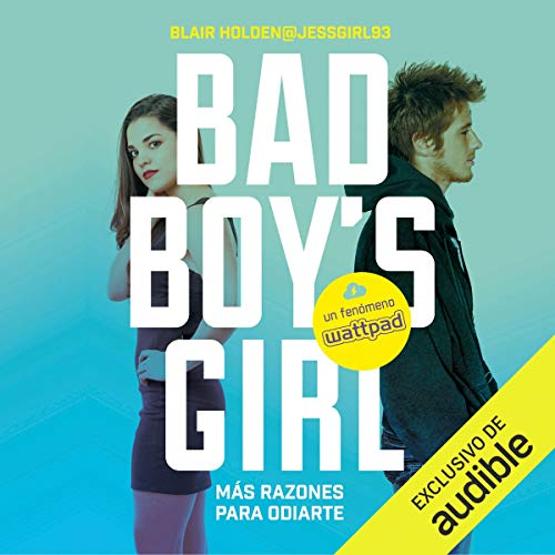 ¡Más razones para odiarte! [More Reasons to Hate You! (Bad Boy's Girl, Book 2)] cover art