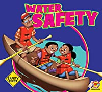 Water Safety (Safety First)