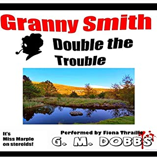 Granny Smith: Double the Trouble cover art