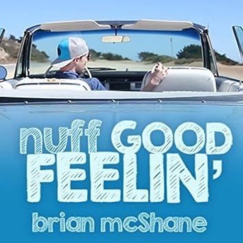 Nuff Good Feelin'