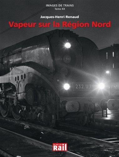 Vapeur sur la Région Nord (fonds jacques-henri renaud)