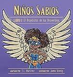Niños Sabios: Libro I: El Propósito de los Proverbios (Spanish Edition)