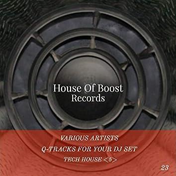 Q-Tracks For Your Dj Set Tech House 5