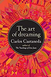 The Art of Dreaming: Carlos Castaneda