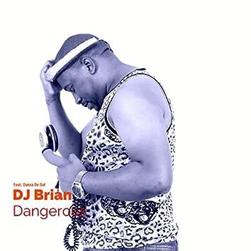 Dangerous (feat. Dansa De Sul)