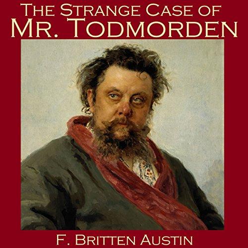 The Strange Case of Mr. Todmorden cover art