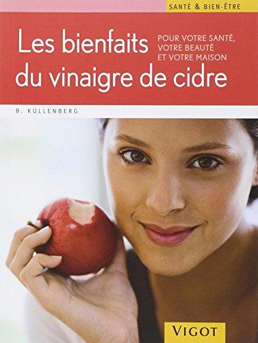 Les bienfaits du vinaigre de cidre et autres remèdes naturels