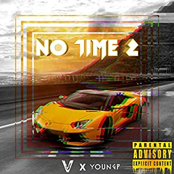 No Time 2 (feat. V4N5H)