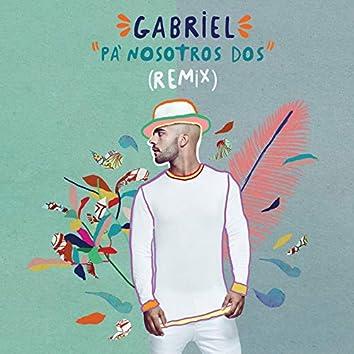 Pa Nosotros Dos (Remix)