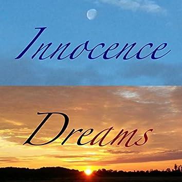 Innocence and Dreams