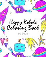 Happy Robots Coloring Book for Children (8x10 Coloring Book / Activity Book)