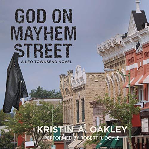 God on Mayhem Street: A Leo Townsend Novel audiobook cover art