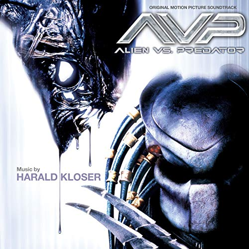 AVP: Alien vs. Predator (Original Motion Picture Soundtrack)
