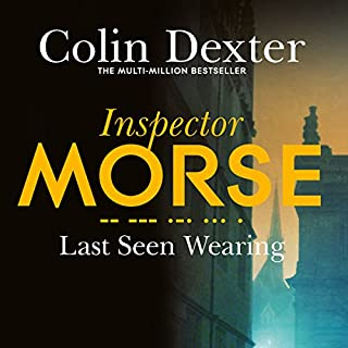 Last Seen Wearing     Inspector Morse Mysteries, Book 2              By:                                                                                                                                 Colin Dexter                               Narrated by:                                                                                                                                 Samuel West                      Length: 8 hrs and 49 mins     95 ratings     Overall 4.3