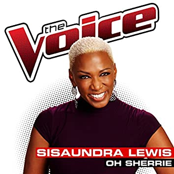 Oh Sherrie (The Voice Performance)