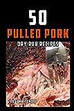 50 Pulled Pork Dry Rub Recipes