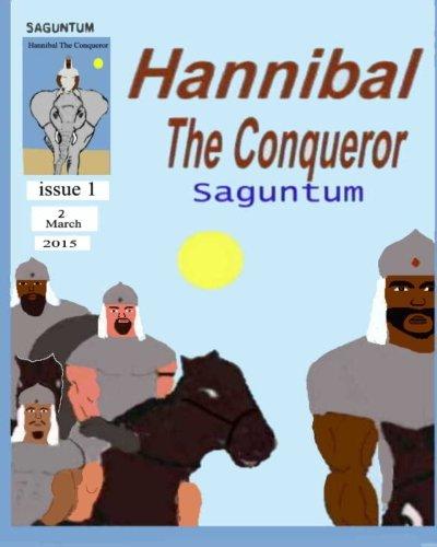 Hannibal the Conqueror: Saguntum (Volume 1)