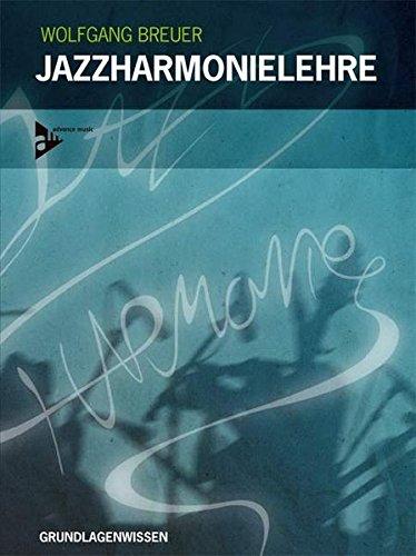 Jazzharmonielehre: Grundlagenwissen. Lehrbuch mit CD. (Advance Music)