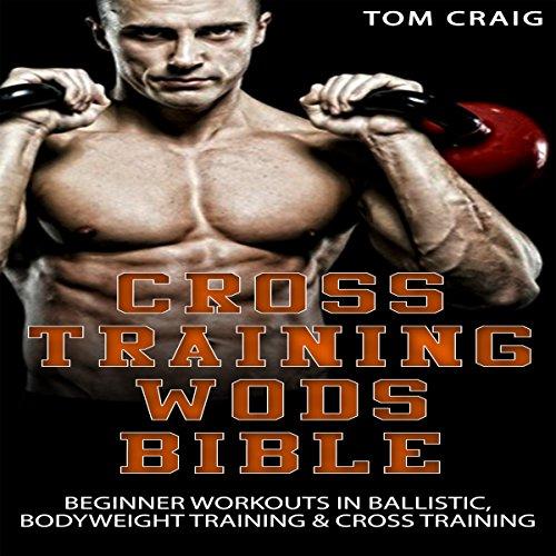 Cross Training Wod Bible audiobook cover art