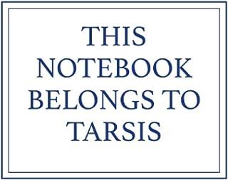 This Notebook Belongs to Tarsis