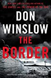 Image of The Border: A Novel (Power of the Dog)