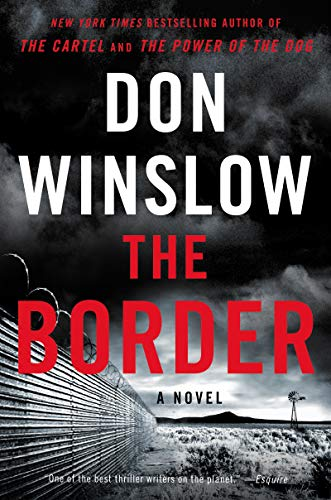 The Border: A Novel (Power of the Dog, 3)
