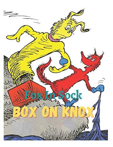 Fox In Sock On Box On Knox: fox socks baby, fox in sock, fox in socks beginner books, fox in socks board book, fox in socks book, fox in the socks, fox in sox