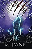 See Me (Novus Pack Series) (Volume 1)