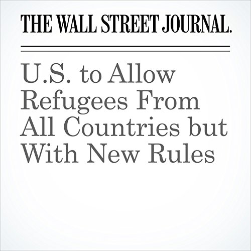 U.S. to Allow Refugees From All Countries but With New Rules copertina