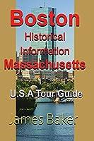 Boston Historical Information, Massachusetts