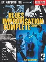 Blues Improvisation Complete: C Treble